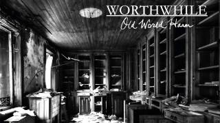 Worthwhile - No Man