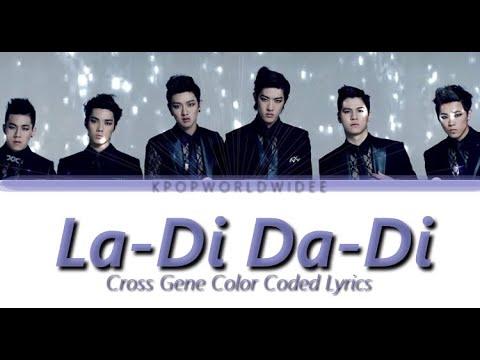 CROSS GENE – LA-DI DA-DI (Color Coded LYRICS)