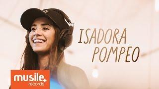 Baixar Isadora Pompeo na Musile Records