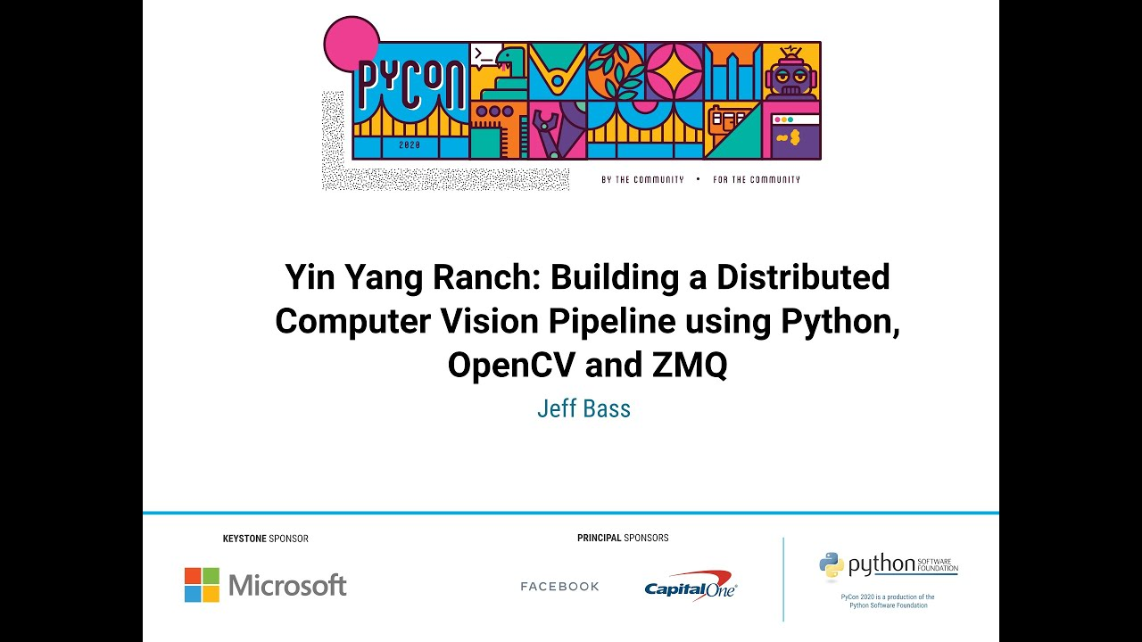 Image from Yin Yang Ranch: Building a Distributed Computer Vision Pipeline using Python, O...