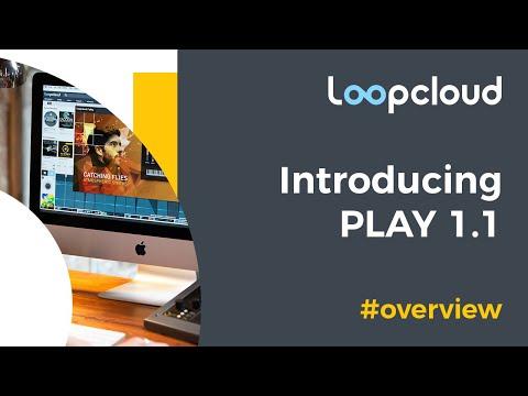 Introducing Loopcloud Play 1.1