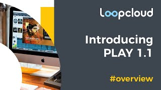 Introducing Loopcloud Play 11