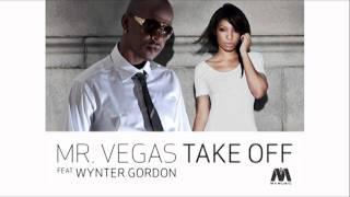 Mr. Vegas - Take Off feat. Wynter Gordon