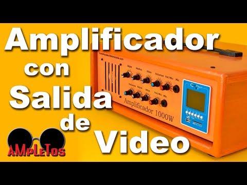 Amplificador de gran potencia con salida de video