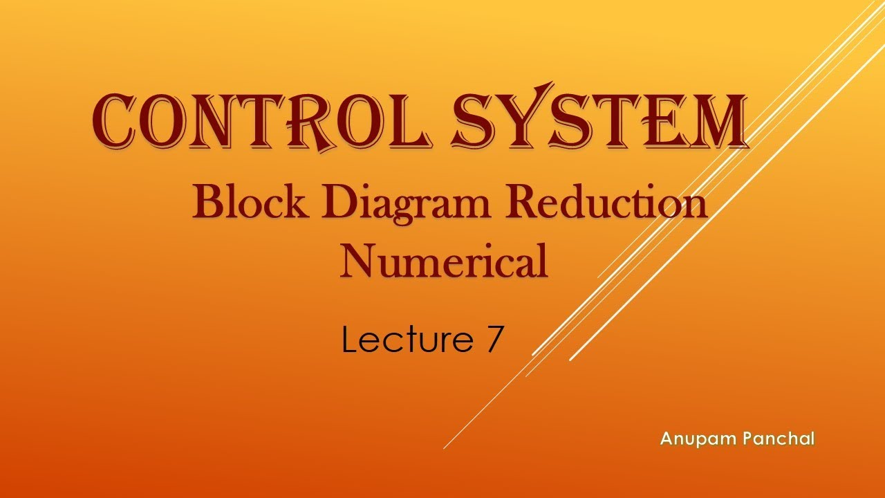 Lecture 7 Numerical On Block Diagram Reduction
