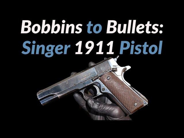 Singer 1911 Pistol
