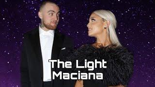 Maciana | The Light | Mac Miller & Ariana Grande | Sleeping at last