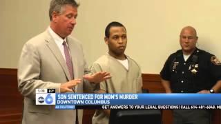 Son Sentenced to Life in Prison in Mom