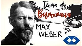 Video Teoria da Burocracia || MAX WEBER || Surgimento || Características || Disfunções e Muito + download MP3, 3GP, MP4, WEBM, AVI, FLV Oktober 2018