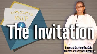The Invitation | Reverend Dr. Christine Caton | First Baptist Church of Crown Heights