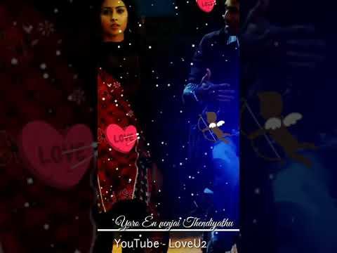 Yaro en nenjai thendiyathu song WhatsApp status tamil| Trending WhatsApp status tamil| LoveU2