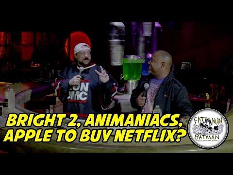 BRIGHT 2, ANIMANIACS, APPLE TO BUY NETFLIX?