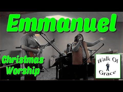 Emmanuel (His Name Is Called) - Christmas Worship
