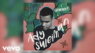 Ady Suleiman - I Remember (Official Audio)