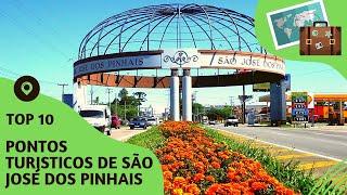 10 pontos turisticos mais visitados de São José dos Pinhais