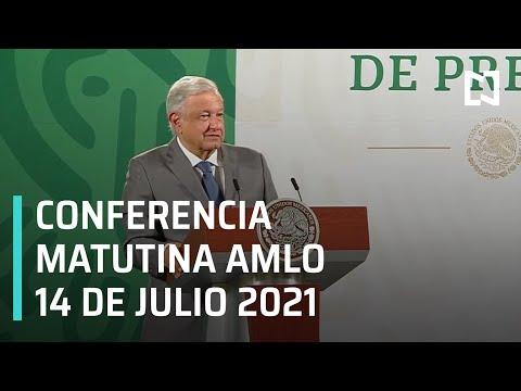 AMLO Conferencia Hoy / 14 de Julio 2021