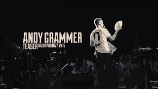 Andy Grammer | Baldapalooza 2015 Teaser