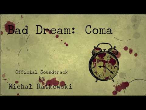 Bad Dream Coma - Hospital (Official Soundtrack)