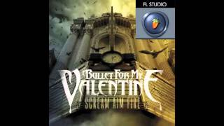 Bullet For My Valentine - Waking The Demon (FL Studio Remake)