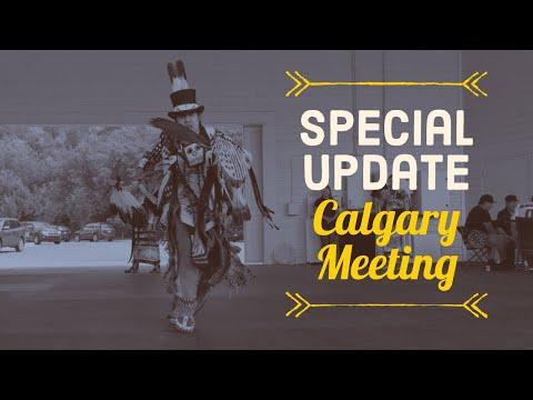 Special Update | Calgary Meeting