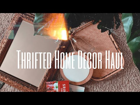 Thrifted Home Decor Haul
