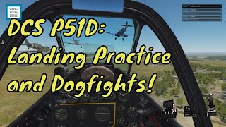 P51D Mustang Landings and Dogfights | DCS World