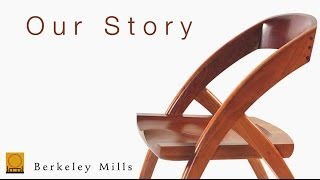 Berkeley Mills Furniture And Cabinetry   Our Story