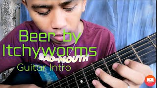 Beer Guitar Intro Tutorial | Beer by Itchyworms