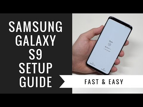 How to Set Up Galaxy S9 & Galaxy S9+