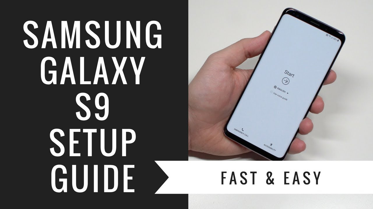 How to Get Started With Your Brand-New Samsung Galaxy S9