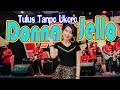 Donna Jello -Tulus Tanpa Ukoro | Live Koplo ARYA SEMESTA