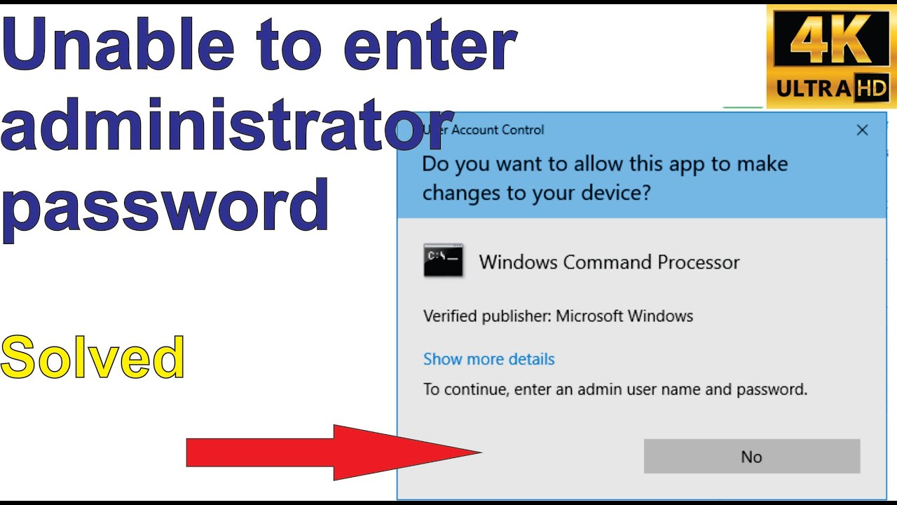 """""""To continue, type an administrator password, then click """" Yes button  greyed out - Solved"""