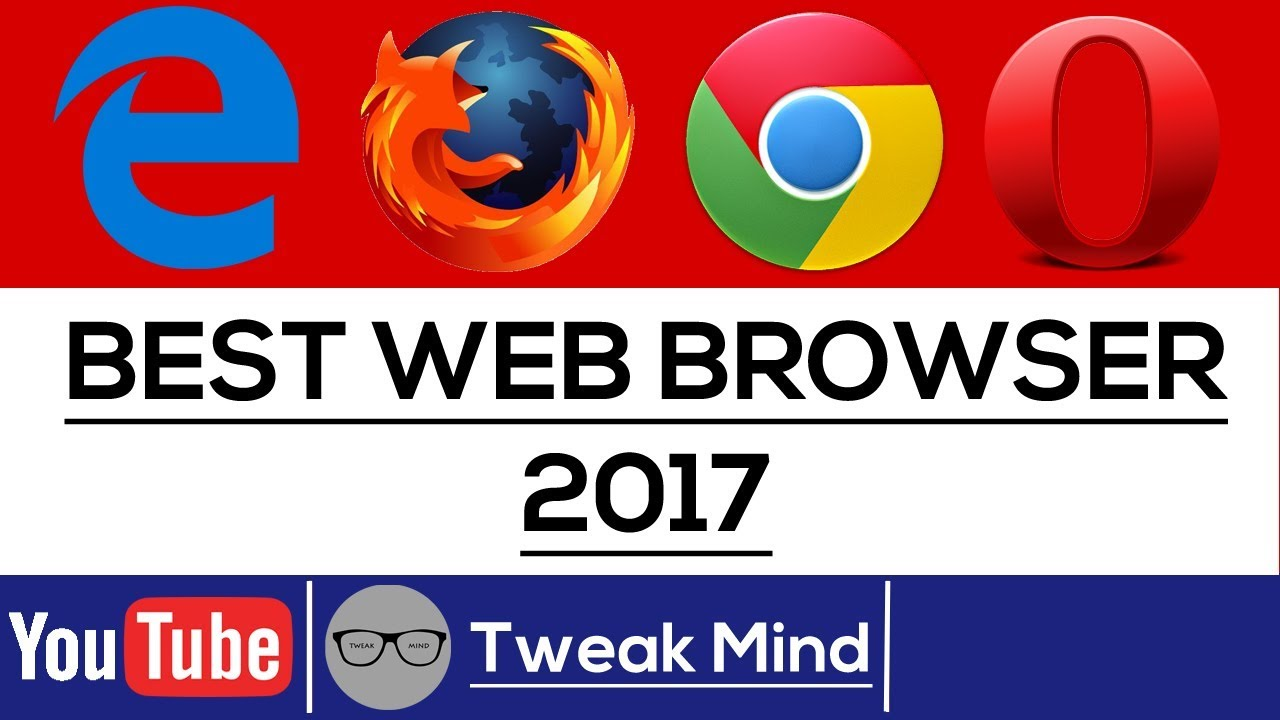 Best browser for windows 10 2017 youtube for Highest r value windows 2017