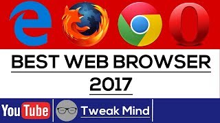 Best Browser for Windows 10 | 2017