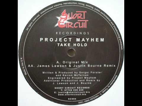 Project Mayhem - Take Hold (Justin Bourne & James Lawson Remix)