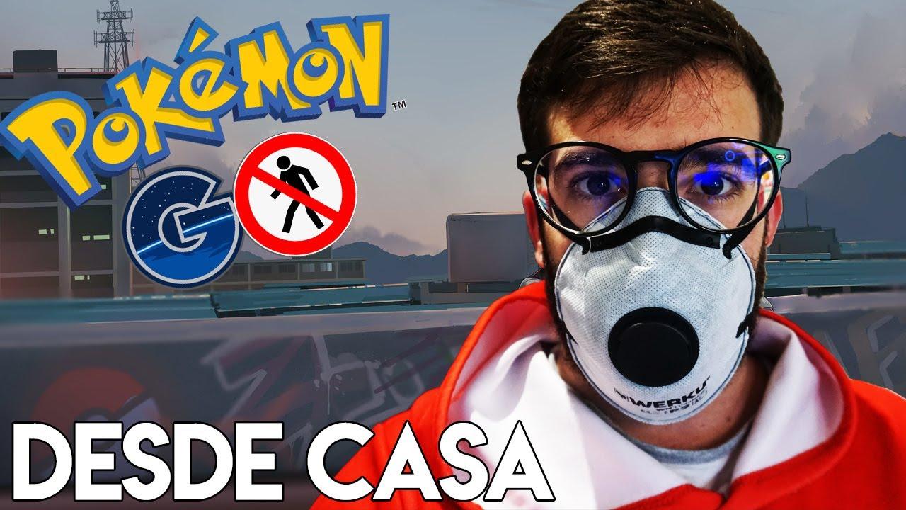 Como Jugar Pokemon Go Desde Casa En La Cuarentena Youtube