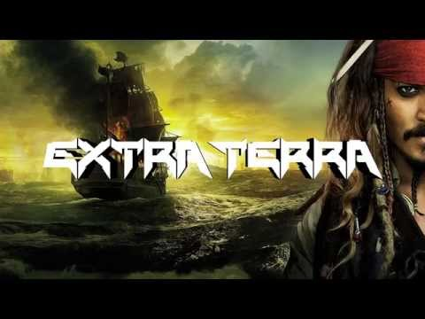 Extra Terra & Skyloud - He's a Pirate (Pirates of the Caribbean Dubstep Remix)