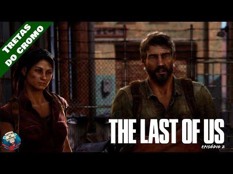 THE LAST OF US - Episódio 2 (Novo Mundo)