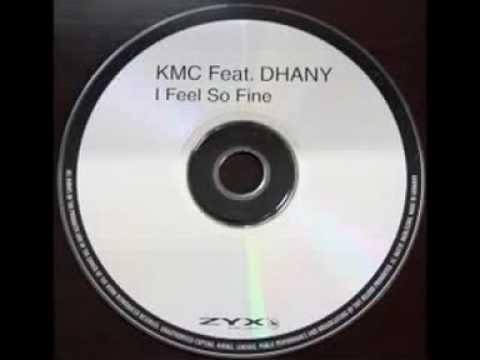 KMC feat Dahny - I Feel So Fine (Tillmann Uhrmacher Light Mix)