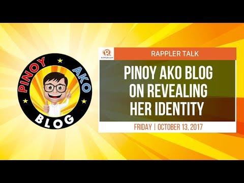 Rappler Talk:  Pinoy Ako Blog on revealing her identity