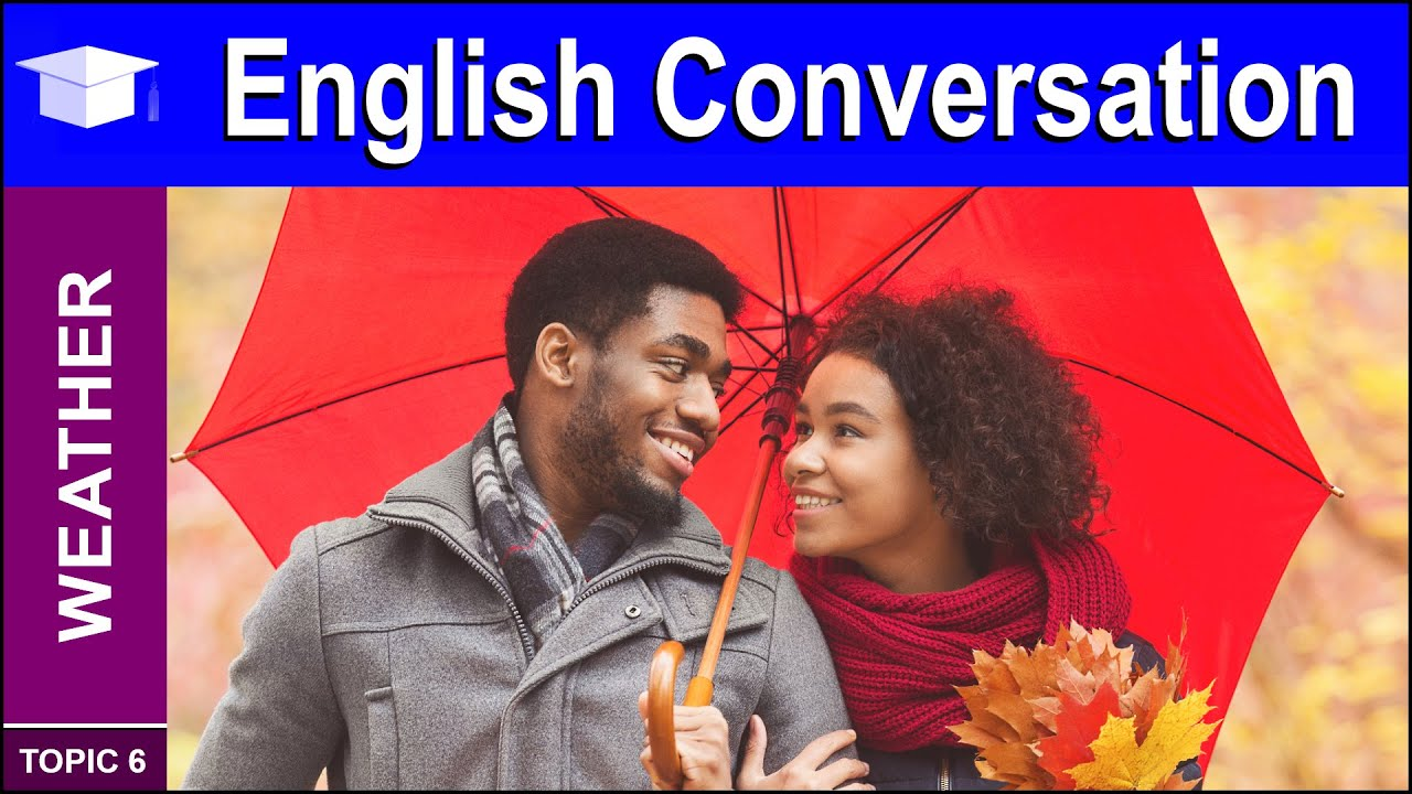 Learn Basic English Conversation talking about the Weather