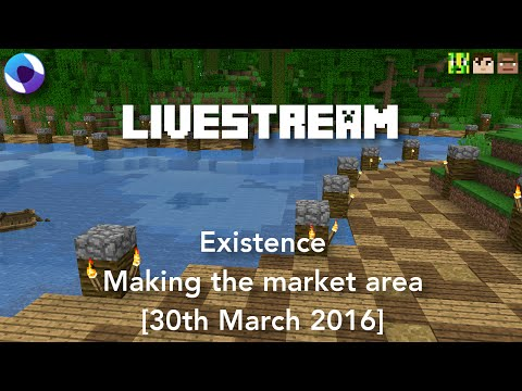 Livestream: Existence   Making the market area