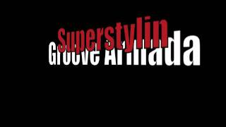 Superstylin (Groove Armada)