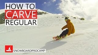 How to Carve on a Snowboard Regular - How to Snowboard