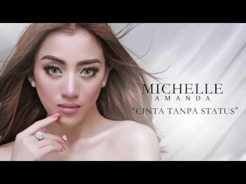MICHELLE AMANDA - CINTA TANPA STATUS (LYRICS VIDEO)
