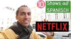 TOP 10 Serien auf Spanisch NETFLIX