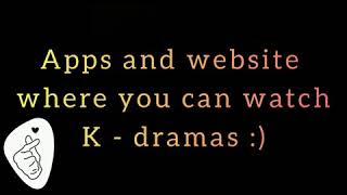 Free apps and websites to watch kdrama.