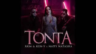 Natty Natasha y Ken-y - TONTA (letra)