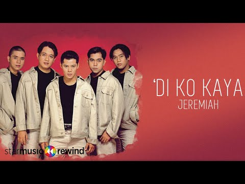 Jeremiah - 'Di Ko Kaya (Audio)🎵| Heart and Soul