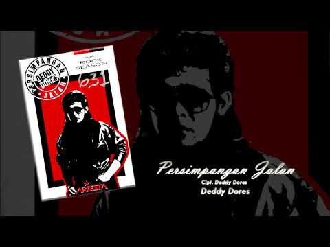 Exclusive Deddy Dores: Persimpangan Jalan